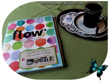 flow magazin die 2 ausgabe thema mut und verletzlichkeit buchstabenmeer. Black Bedroom Furniture Sets. Home Design Ideas